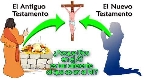 cosa significa testamento 191 por qu 233 dios en el antiguo testamento es diferente al