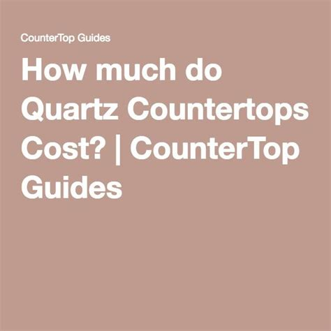 How Much Does Quartz Countertops Cost 15 must see quartz countertops cost pins granite countertops cost cost of granite countertops