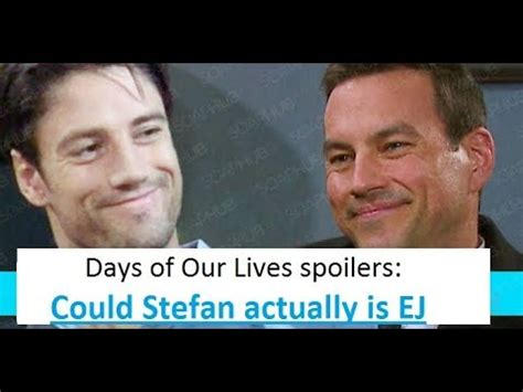 days of our lives spoilers days of our lives spoilers could stefan actually is ej