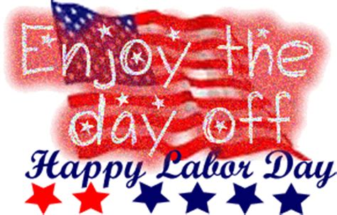 labor day gifs and pictures. celebrate labor day! : let's