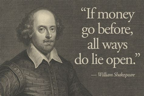 why every man should carry a giant chewy aspirin daily 11 shakespeare essential quotes about money money