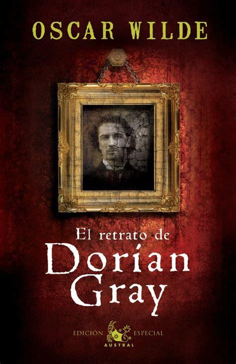 el retrato de dorian 8467033932 rese 241 a quot el retrato de dorian gray quot oscar wilde marinaescribe