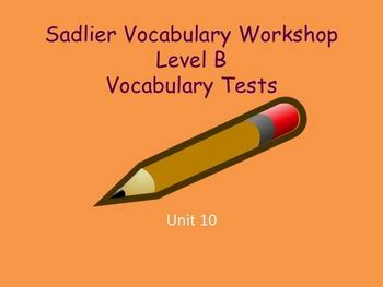 vocabulary workshop level f practice vocabulary tests for sadlier oxford vocabulary workshop level b unit 10 test tpt