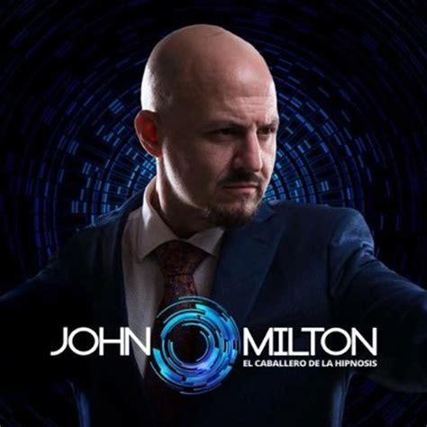 la hipnosis de milton 8494234862 john milton oficial johnmiltonof twitter