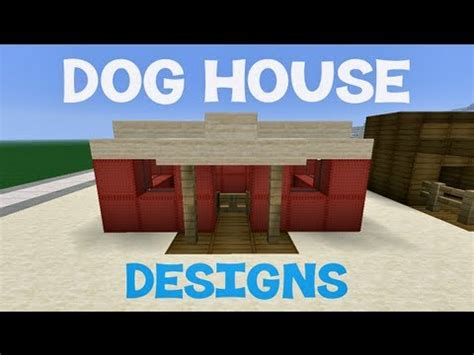 how do you make a dog house minecraft dog house designs youtube