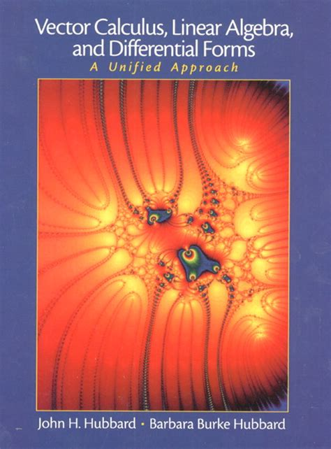 a unified algebraic approach to design books hubbard hubbard vector calculus linear algebra and