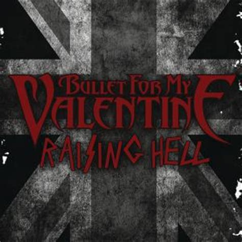all bullet for my songs raising hell bullet for my single en 233 coute