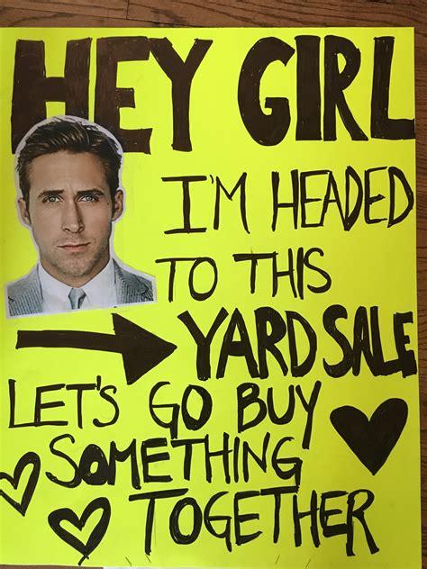 Yard Sale Meme - hey girl funny yard sale sign garage sale tips