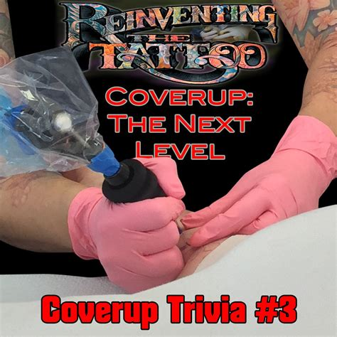 tattoo cover up questions coverup trivia question 3 tattoonow