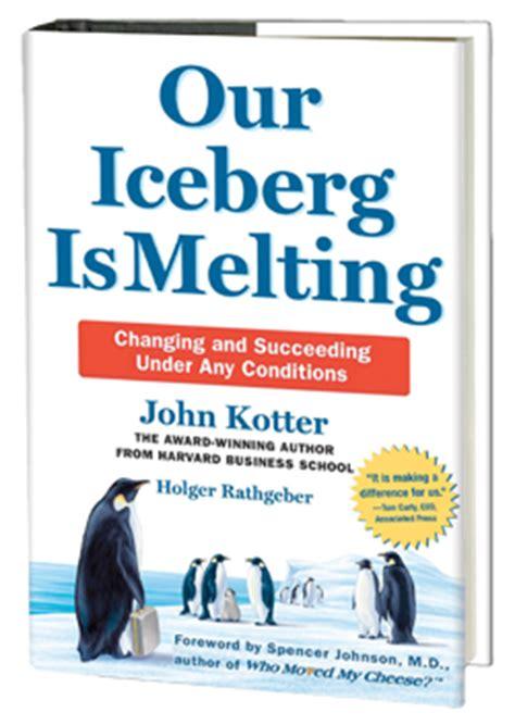 libro by john p kotter epidemia de libros para sobrevivir nuestro t 233 mpano se derrite de john kotter