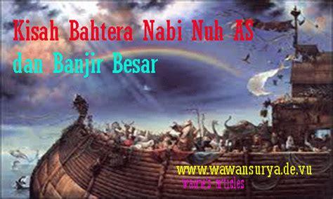 Film Nabi Nuh Air Bah | waone s articles bahtera nabi nuh dan kisah air bah