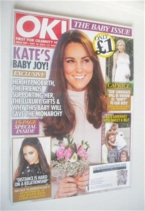 Kate In Magazine I Am A Bit Wacky by Ok Magazine Kate Middleton Cover 16 July 2013 Issue 887