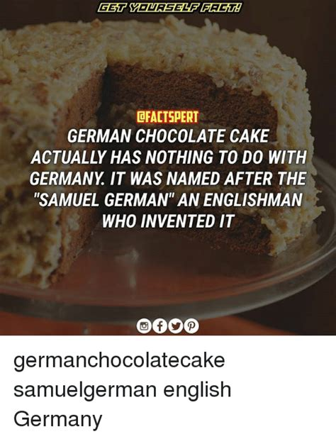 Chocolate Cake Meme - 25 best memes about german chocolate german chocolate memes