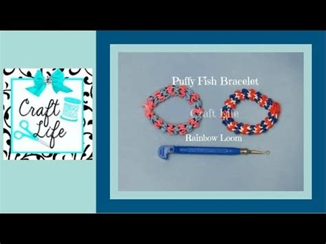 Craft Life Puffy Fish Bracelet Tutorial on the Rainbow Loom   YouTube