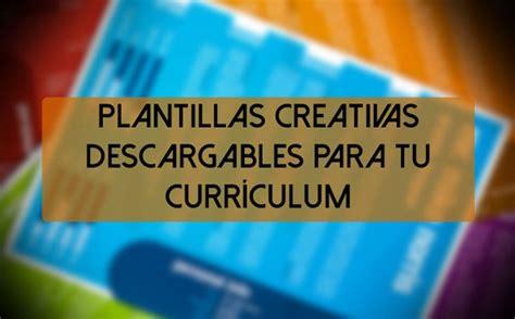 Plantillas De Curriculum Gratis 2015 como hacer tu curriculum plantillas para descargar