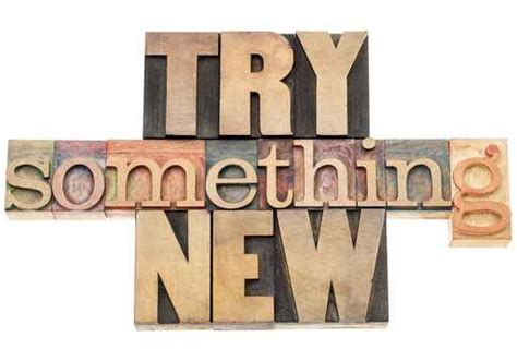 try something new this try something new quotes quotesgram