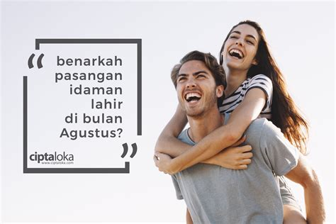 Kaos Bulan Agustus Lahir pasangan idaman lahir di bulan agustus begini alasan dan