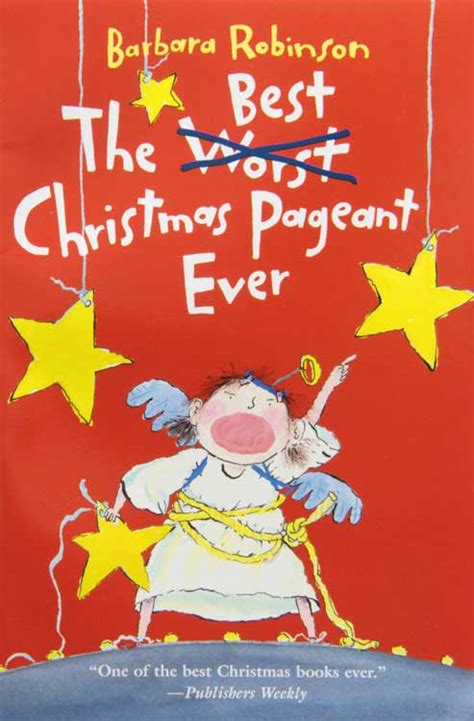 the best christmas pageant ever researchparent com