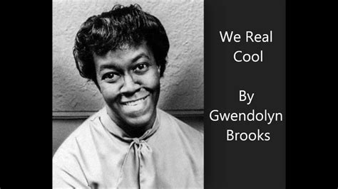 Gwendolyn brooks we real cool publication date