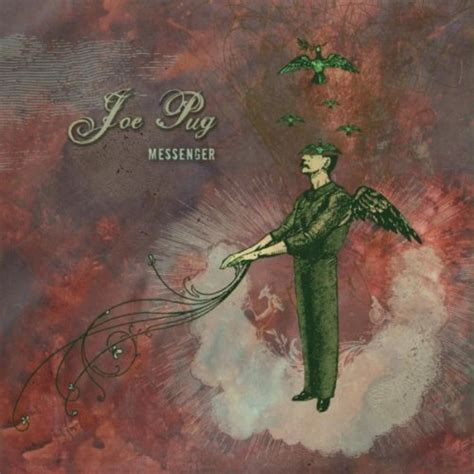 joe pug messenger joe pug messenger reviews album of the year