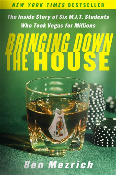 bringing down the house book bringing down the house 171 ben mezrich