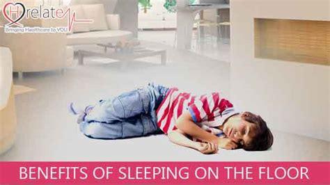Benefits Of Sleeping On Floor benefits of sleeping on the floor jamin par sone ke fayde