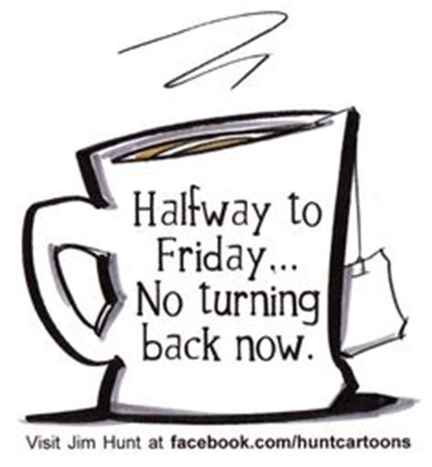 funny wednesday cartoons for the office 1000 images about wednesday on pinterest happy