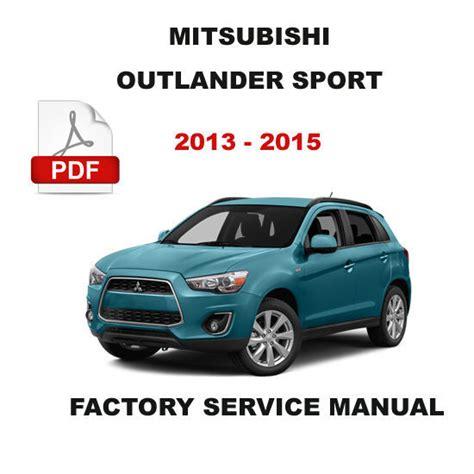 mitsubishi factory service repair manuals 2013 2015 mitsubishi outlander sport oem service repair maintenance fsm manual other books