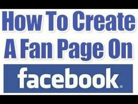 how to make a fan page on facebook how to create a facebook fan page youtube