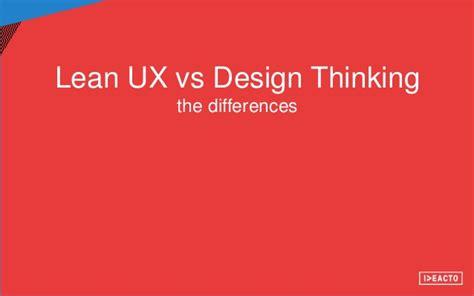 design thinking vs ux lean ux vs design thinking lang eng