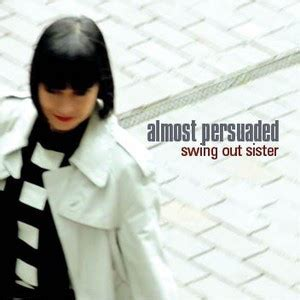 swing out sister download almost persuaded swing out sister album wikipedia