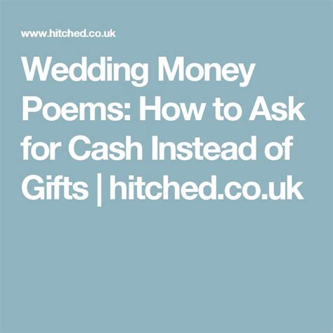 how to ask for money instead of gifts for wedding lovely wedding money poems how to ask for money instead of gifts