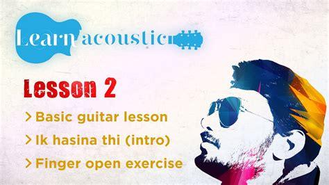 guitar tutorial video for beginners in hindi acoustic guitar lesson for beginners hindi class 02