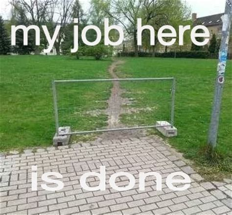 Not My Job Meme - it s not my job meme by drummer 97 memedroid