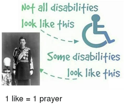 1 Like 1 Prayer Meme - not all disabilities look like this some disabilities look