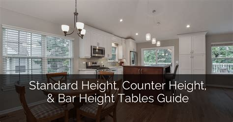 standard counter height standard height counter height and bar height tables