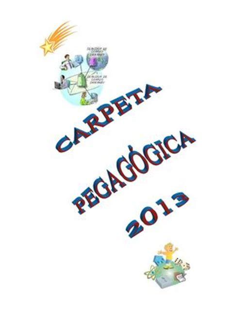 carpeta pedagogica del nivel inicial 2015 calam 233 o carpeta pedagogica 2013