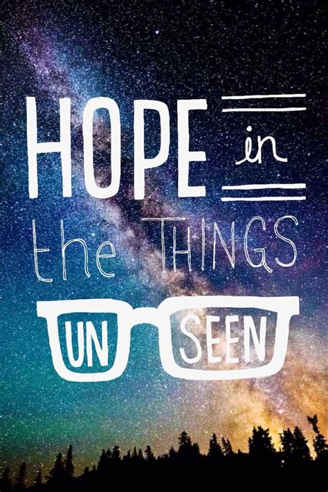 cool wallpaper phrases hope is the things unseen amazing quotes pinterest