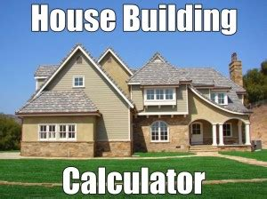 dream home calculator find out the cost to build your dream home home building calculator instantly get your cost of