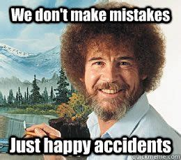 bob ross painting meme best 20 bob ross quotes ideas on you re