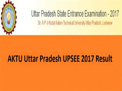Aktu Mba Syllabus 2017 by Aktu Upsee 2017 Results Declared Check Now Careerindia