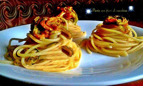 fiori di zucchina pasta pasta con fiori di zucchina primo piatto facile e veloce