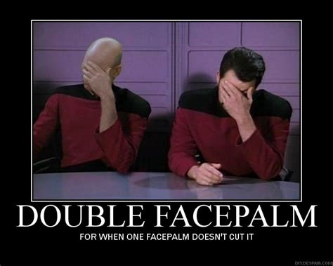 Funny Star Trek Memes - star trek which episode is the quot double facepalm quot image