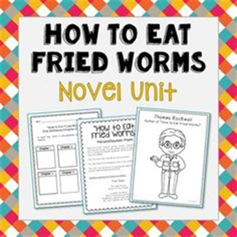 how to eat fried worms book report and the chocolate factory novel unit study