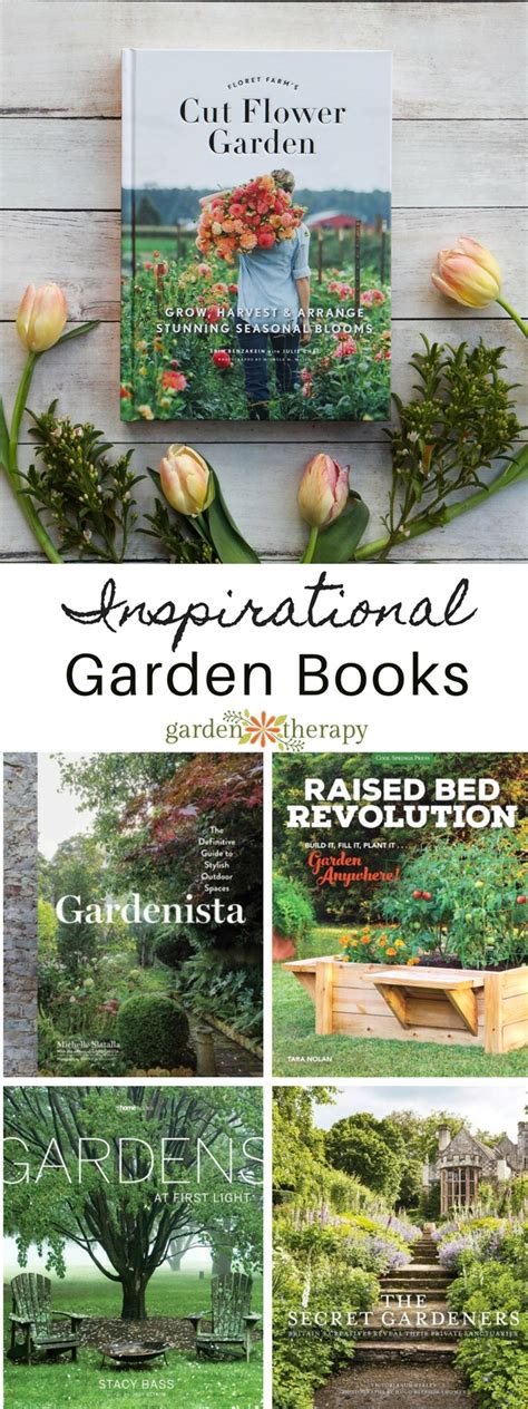 the gift of inspiration the best garden books to give this year garden therapy