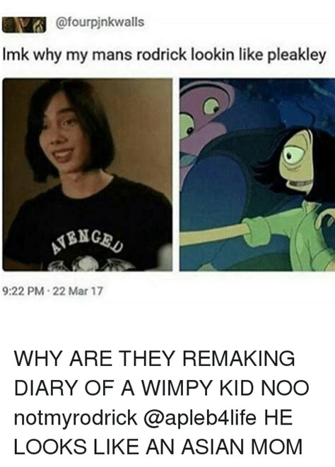 Asian Mom Meme - pinkwalls lmk why my mans rodrick lookin like pleakley abnge 922 pm 22 mar 17 why are they