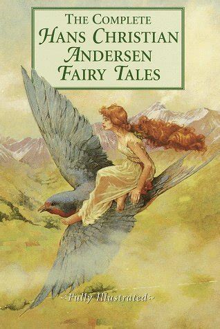 tales and stories from hans christian andersen books the complete tales by hans christian andersen