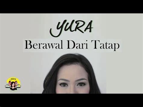 download mp3 buktikan yura yunita download lagu gratis terbaru gudang lagu 2017