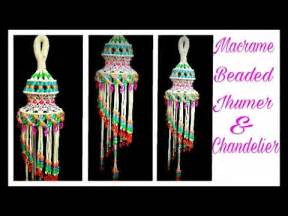 How To Make A Chandelier With Beads Beaded Macrame Jhumar Chandelier Step By Step Easy