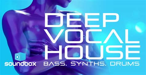 where can i download deep house music deep vocal house sle pack by soundbox